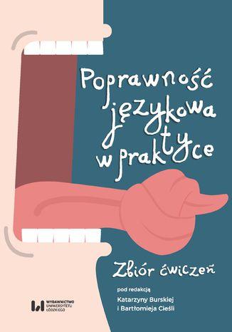 Okładka książki Poprawność językowa w praktyce. Zbiór ćwiczeń
