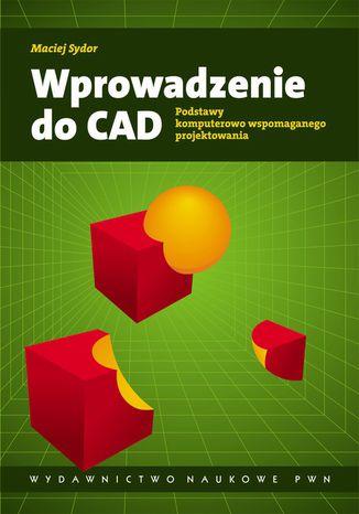Okładka książki/ebooka Wprowadzenie do CAD