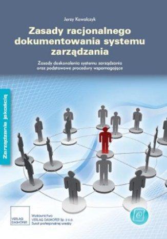 Zasady dokumentowania systemu zarządzania. Zasady doskonalenia systemu zarządzania oraz podstawowe procedury