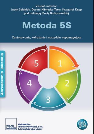 Okładka książki Metoda 5S. Zastosowanie, wdrażanie i narzędzia wspomagające