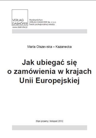 Okładka książki Jak ubiegać się o zamówienia w krajach Unii Europejskiej
