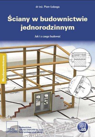 Okładka książki/ebooka Ściany w budownictwie jednorodzinnym. Poradnik inżyniera
