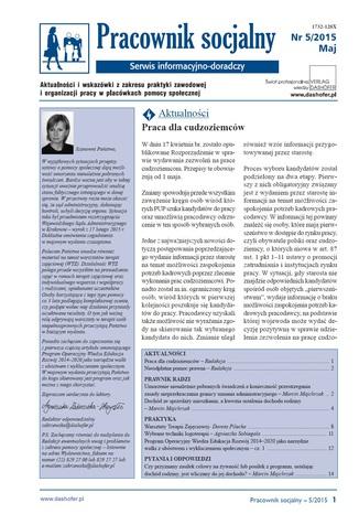 Pracownik socjalny. Aktualności i wskazówki z zakresu praktyki zawodowej i organizacji pracy w placówkach pomocy społecznej. Nr 5/2015