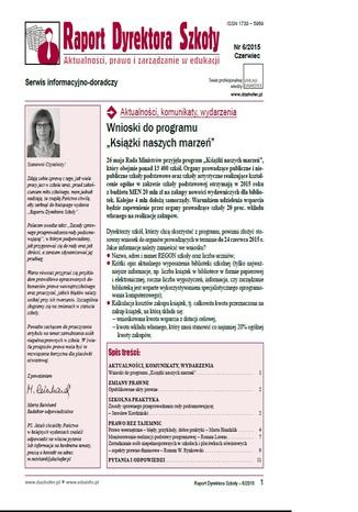 Raport Dyrektora Szkoły. Aktualności, prawo i zarządzanie w edukacji. Nr 6/2015