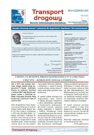 Transport drogowy. Aktualne informacje prawne i wskazówki dla eksporterów, importerów i firm przewozowych. Nr 6/2015