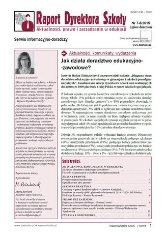 Raport Dyrektora Szkoły. Aktualności, prawo i zarządzanie w edukacji. Nr 7/2015