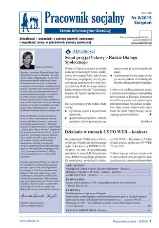 Okładka książki/ebooka Pracownik socjalny. Aktualności i wskazówki z zakresu praktyki zawodowej i organizacji pracy w placówkach pomocy społecznej. Nr 8/2015