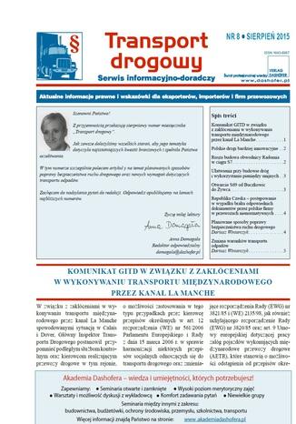 Transport drogowy. Aktualne informacje prawne i wskazówki dla eksporterów, importerów i firm przewozowych. Nr 8/2015