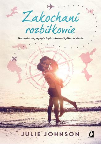 Okładka książki/ebooka Zakochani rozbitkowie