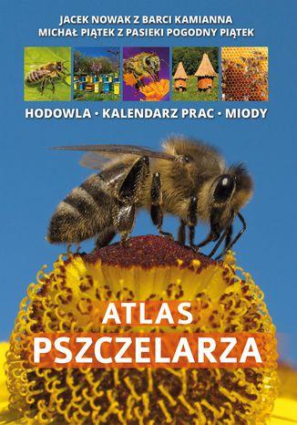 Okładka książki/ebooka Atlas Pszczelarza