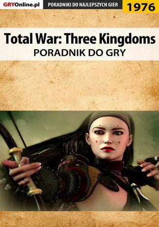Okładka książki/ebooka Total War Three Kingdoms - poradnik do gry