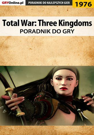 Okładka książki Total War Three Kingdoms - poradnik do gry