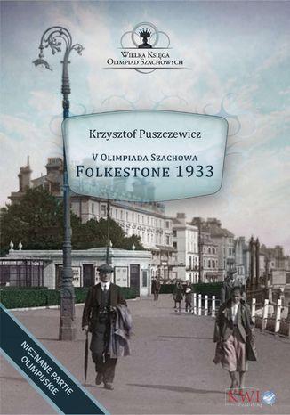 Okładka książki/ebooka V Olimpiada Szachowa - Folkestone 1933