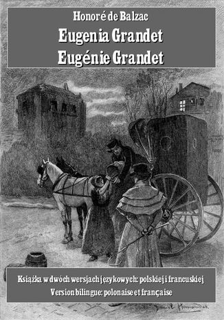Okładka książki/ebooka Eugenia Grandet. Eugénie Grandet