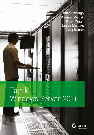 Okładka książki/ebooka Tajniki Windows Server 2016