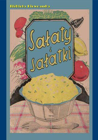 Okładka książki Sałaty i sałatki