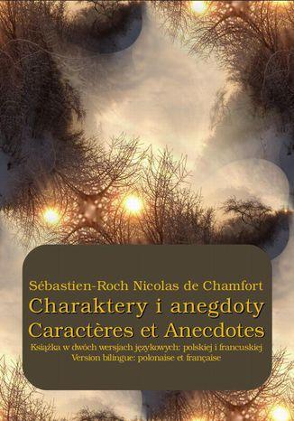 Okładka książki Charaktery i anegdoty. Caractres et Anecdotes