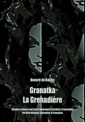 Okładka książki Granatka. La Grenadire