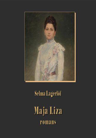 Okładka książki Maja Liza. Romans