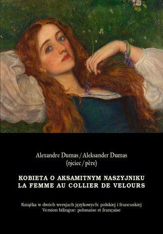 Okładka książki Kobieta o aksamitnym naszyjniku. La Femme au collier de velours