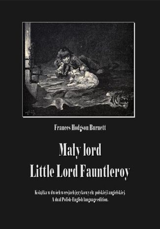 Okładka książki Mały lord. Little Lord Fauntleroy