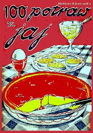 Okładka książki/ebooka 100 potraw z jaj