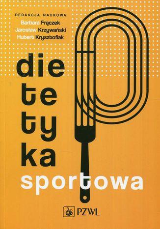 Okładka książki Dietetyka sportowa