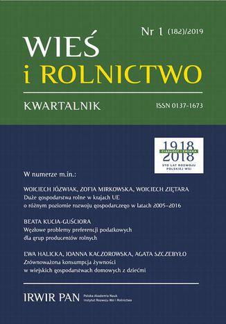Okładka książki/ebooka Wieś i Rolnictwo nr 1(182)/2019