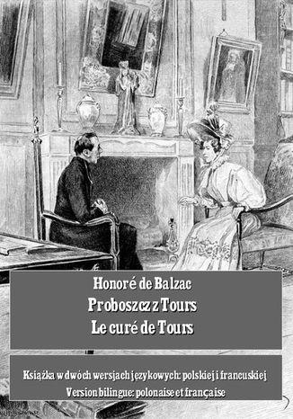 Okładka książki Proboszcz z Tours. Le curé de Tours