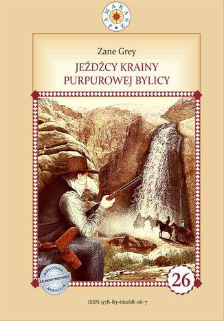 Okładka książki Jeźdźcy krainy purpurowej bylicy