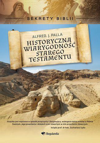 Okładka książki/ebooka Sekrety Biblii - Historyczna wiarygodność Starego Testamentu