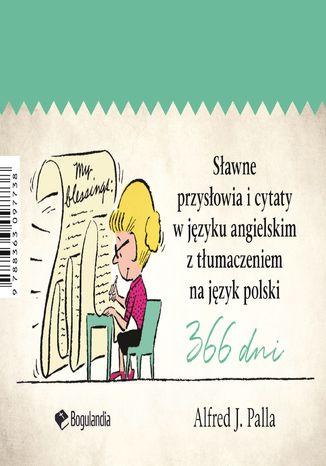 Okładka książki Sławne przysłowia i cytaty w języku angielskim z tłumaczeniem na język polski