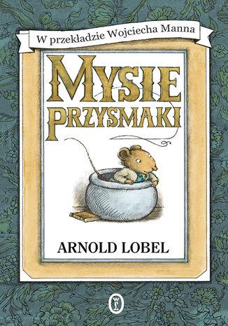 Okładka książki/ebooka Mysie przysmaki