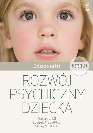 Okładka książki Rozwój psychiczny dziecka od 0 do 10 lat