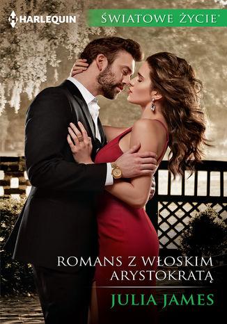 Okładka książki/ebooka Romans z włoskim arystokratą