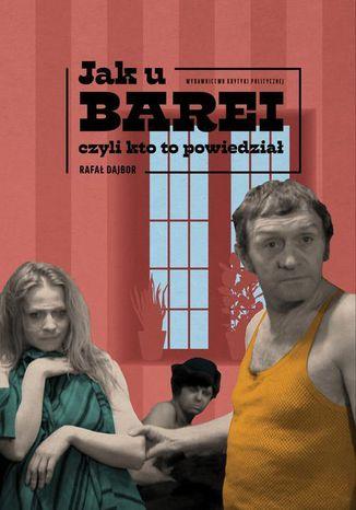 Okładka książki/ebooka Jak u Barei, czyli kto to powiedział