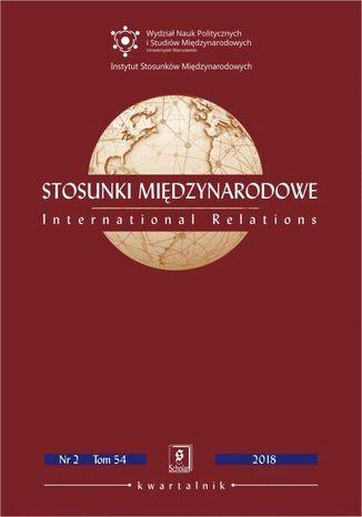 Okładka książki/ebooka Stosunki Międzynarodowe nr 2(54)/2018
