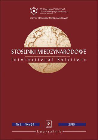 Okładka książki Stosunki Międzynarodowe nr 3(54)/2018