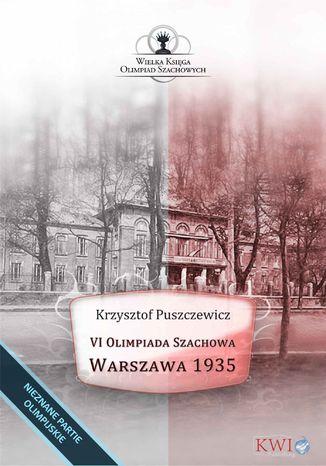 Okładka książki VI Olimpiada Szachowa - Warszawa 1935
