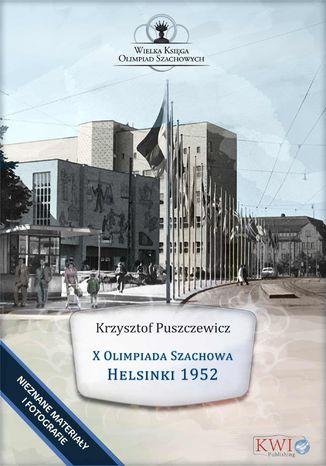 Okładka książki X Olimpiada Szachowa - Helsinki 1952
