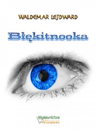 Okładka książki Błękitnooka