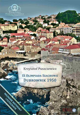 Okładka książki IX Olimpiada Szachowa - Dubrownik 1950