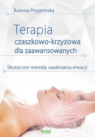 Okładka książki/ebooka Terapia czaszkowo-krzyżowa dla zaawansowanych