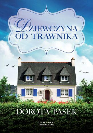 Okładka książki/ebooka Dziewczyna od trawnika