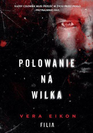 Okładka książki/ebooka Polowanie na Wilka