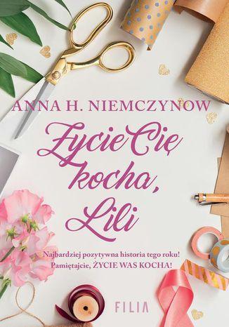 Okładka książki/ebooka Życie cię kocha Lili