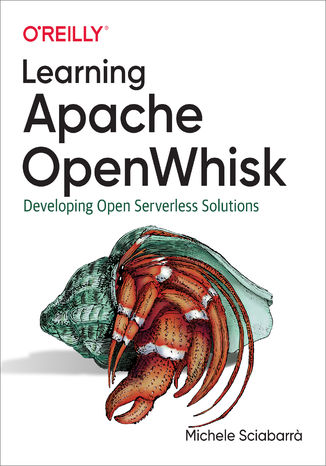 Okładka książki Learning Apache OpenWhisk. Developing Open Serverless Solutions