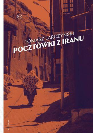 Okładka książki Pocztówki z Iranu