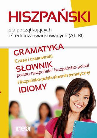 Okładka książki/ebooka Hiszpański dla początkujących i średniozaawansowanych (A1-B1)
