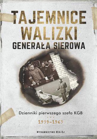 Okładka książki Tajemnice walizki generała Sierowa
